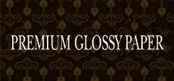 PREMIUM GLOSSY PAPER