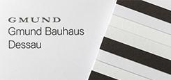 GMUND BAUHAUS DESSAU